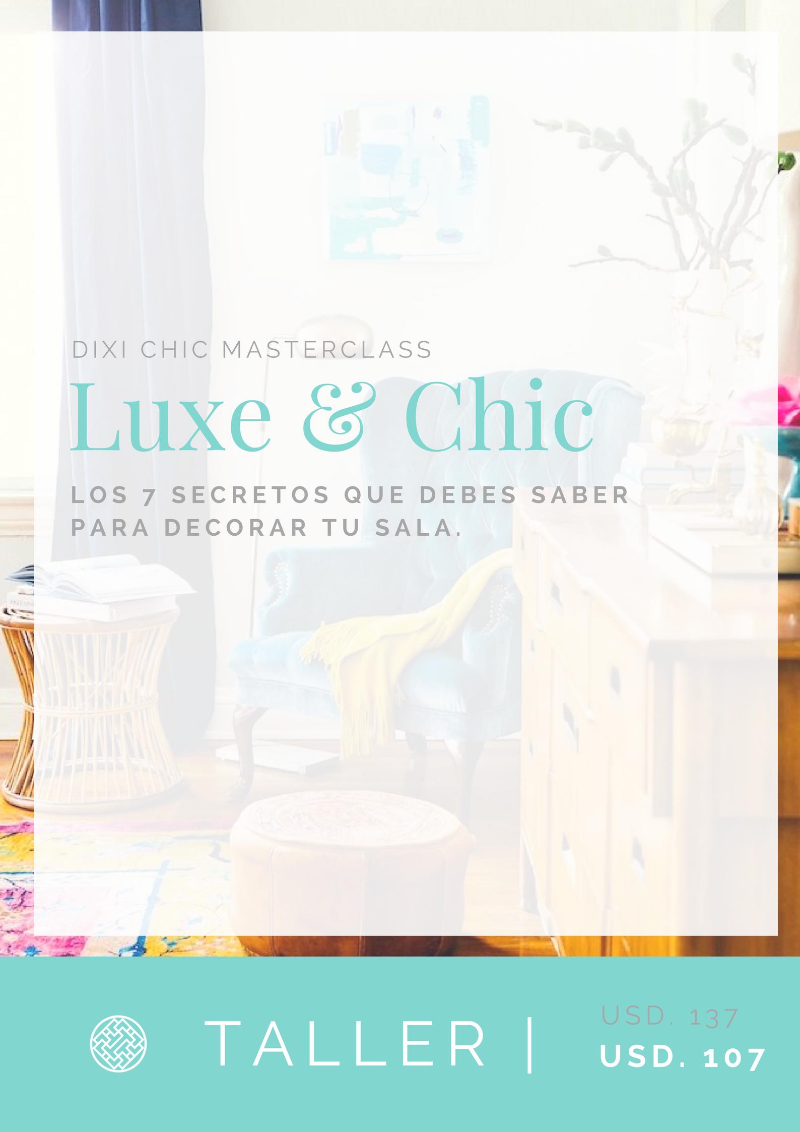 Taller de decoracion de Sala Luxe & Chic