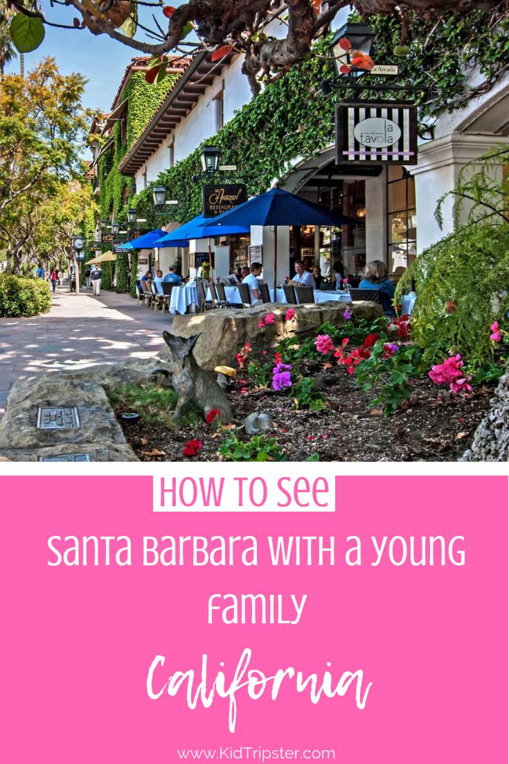 Vacation for young family in Santa Barbara, California