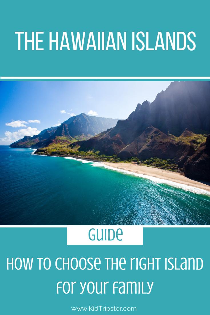 Choosing the right Hawaiian island for your familiy