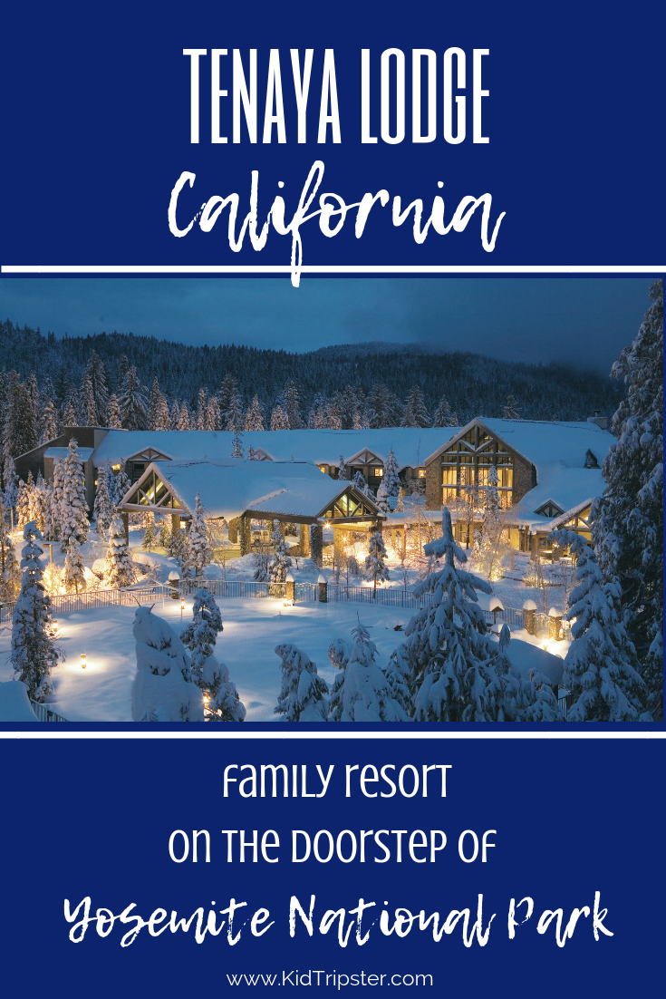 Family vacation at Tenaya Lodge in Yosemite National Park, California