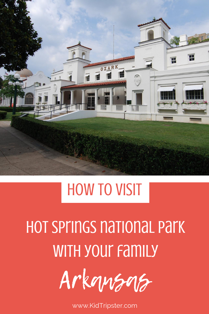 Family vacation to Hot Springs National Park, Arkansas