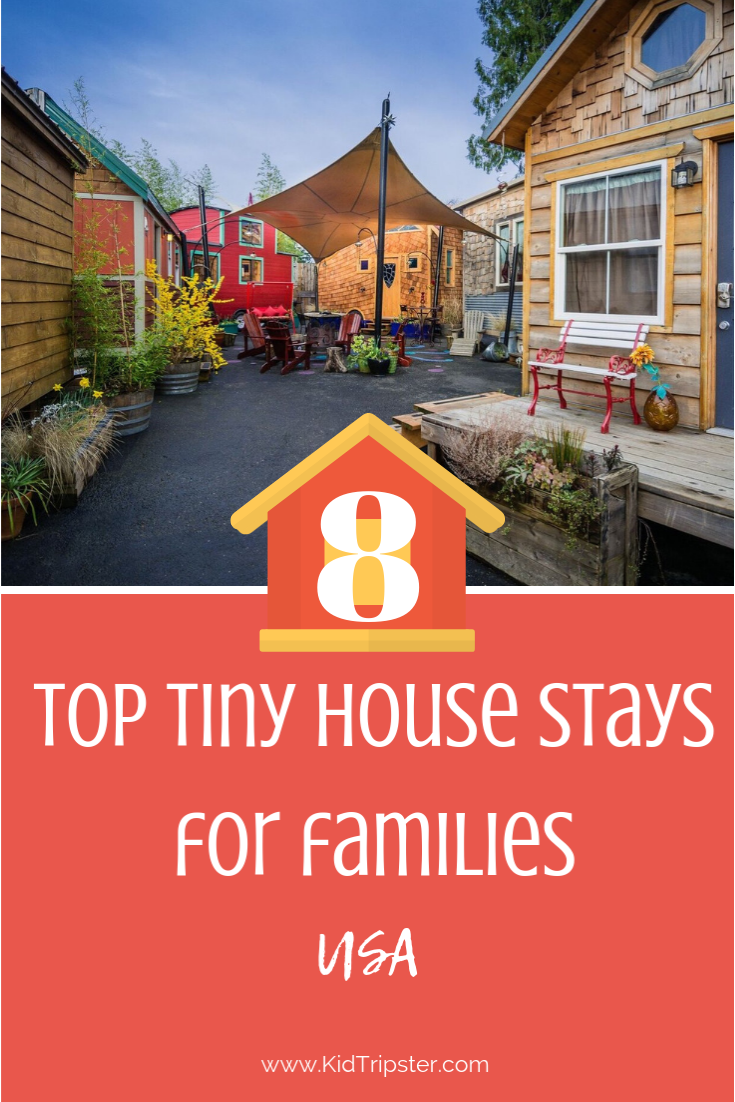 Top Tiny Stays for Families in USA