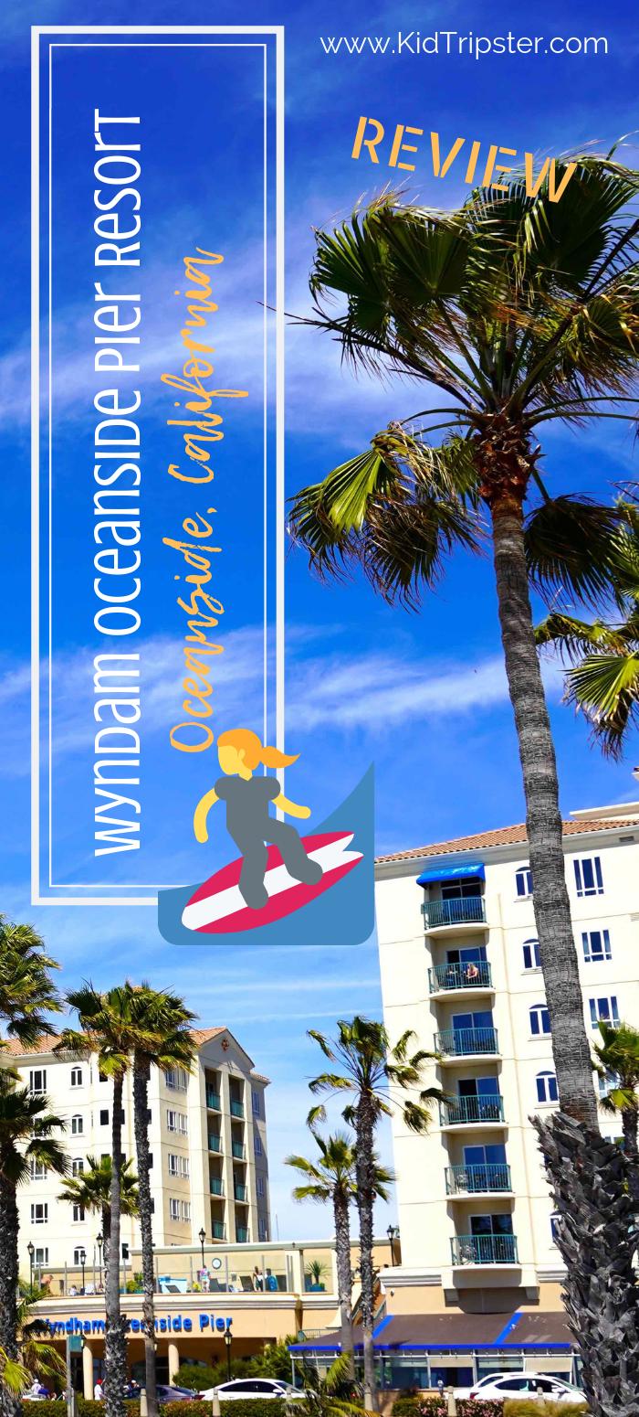 Wyndam Oceanside Pier Resort in Oceanside, California