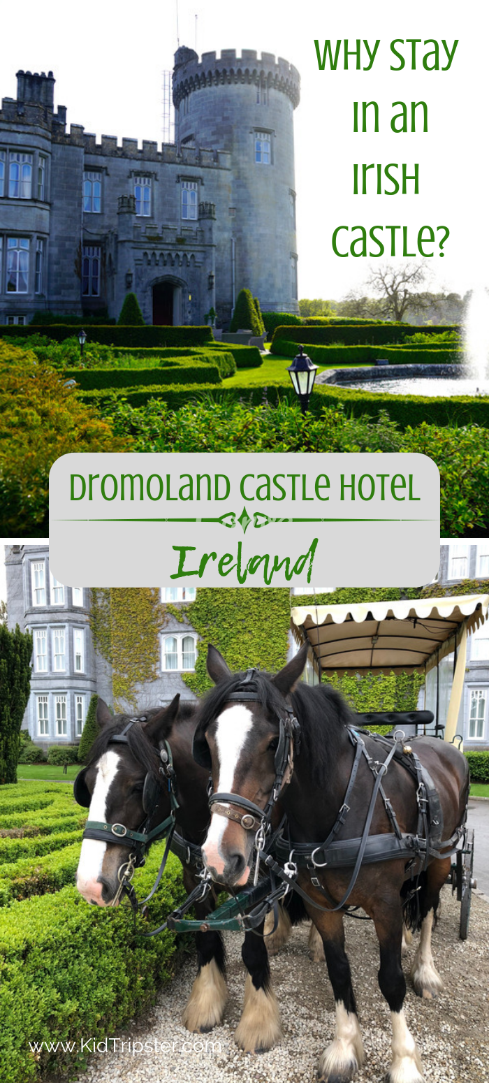 Why stay in an Irish castle Dromoland