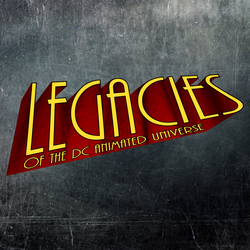 "Image taken from "" Legacies of the DCAU - Promo "" (2015)"