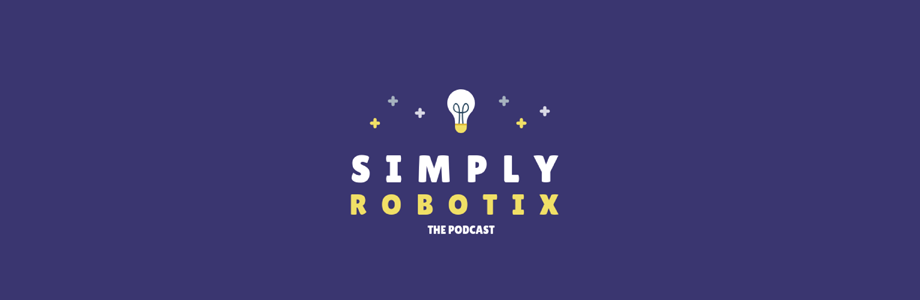 Simply Robotix, The Podcast - This podcast is the audio extension of the content featured on Simplyrobotix.com. It allows listeners to get a more in depth experience.