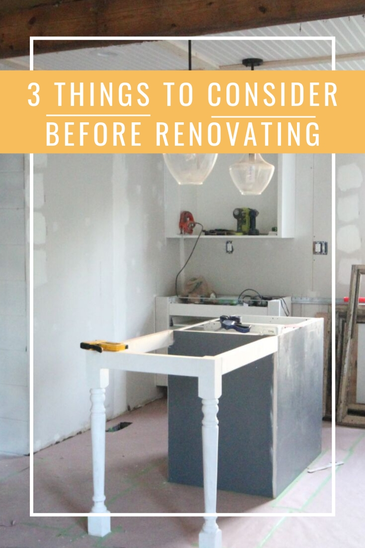 3 Things to Consider Before Renovating.jpg