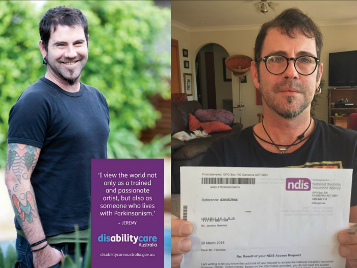 Man with disability in NDIS ad campaign ineligible for it - Jeremy Hawkes, 46, from Goonellabah in northern New South Wales, lives with Parkinsonism and chronic pain from a work-related spinal injury. In 2013, he was cast in a nationwide NDIS ad campaign.Mr Hawkes said when he received a letter this year informing him that his application was rejected, he was devastated.