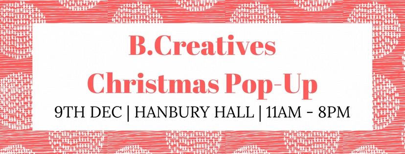 B Creatives Christmas Pop Up, a unique shopping experience in London to celebrate the best of you.