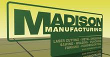 Madison Manufacturing Laser Cutting, Metal Shearing, & Welding