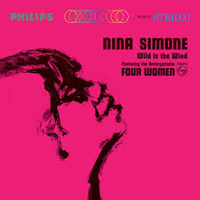 Wild Is the Wind, by Nina Simone