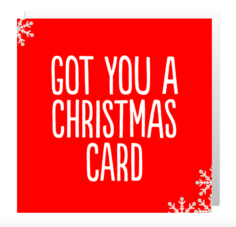BF0414 - GOT YOU XMAS CARD.jpg