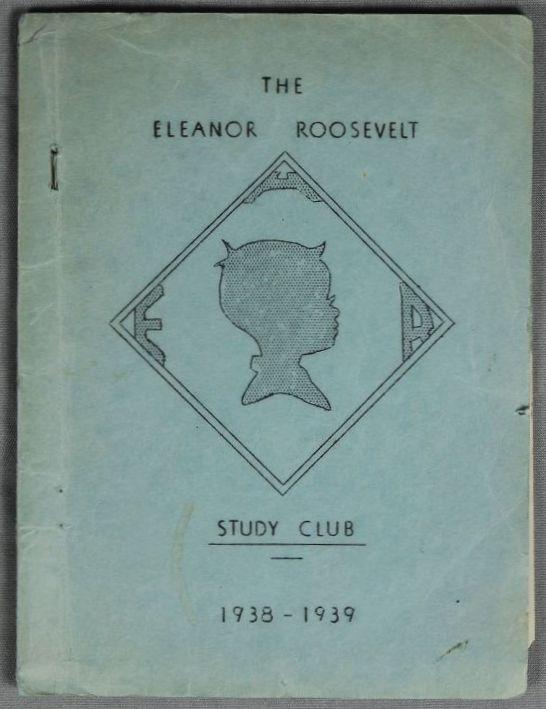 Eleanor Roosevelt Study Club yearbook, 1938-39