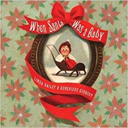 December 2017- When Santa was a Baby.jpg