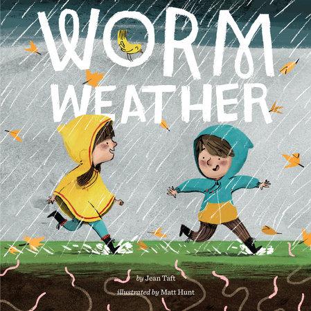 Worm Weather (2).jpg