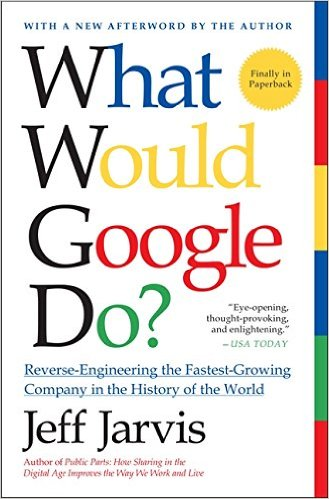 What Would Google Do - Jeff Jarvis