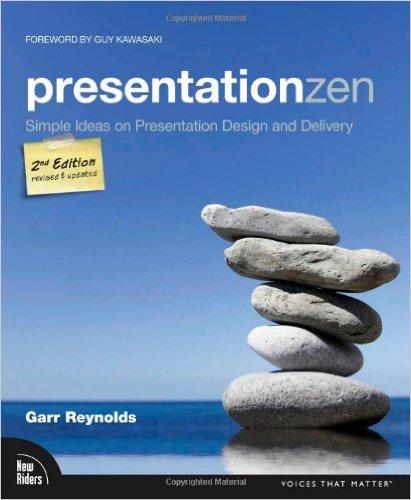 Presentation Zen - Garr Reynolds