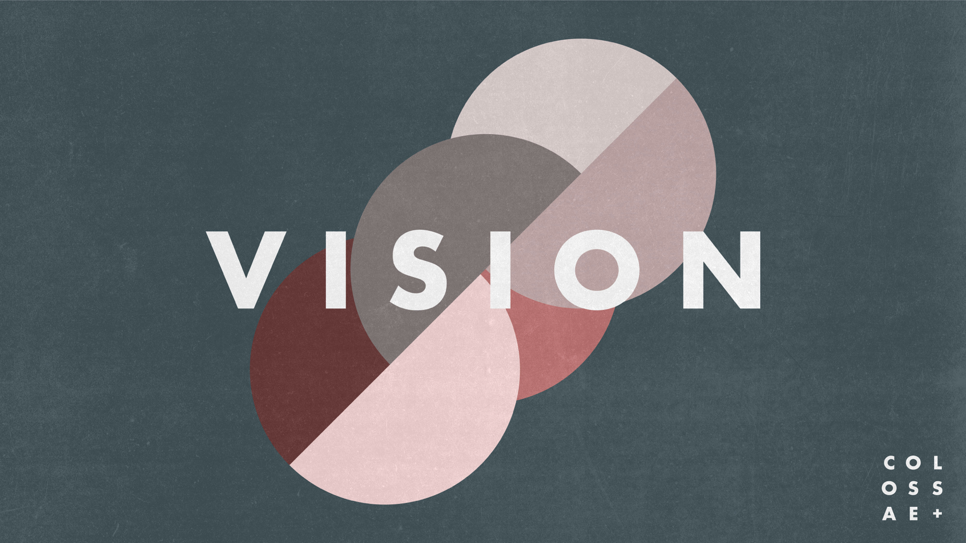 Vision: Kingdom Collaboration    June 9th 2019