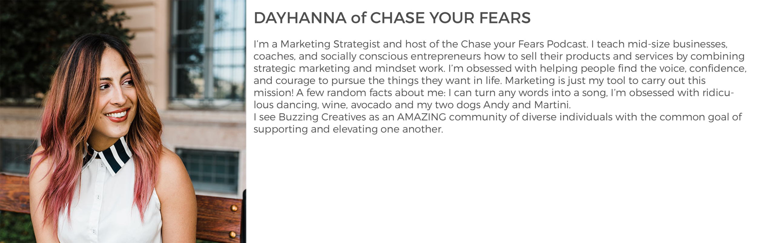 Community Member Dayhanna of Chase Your Fears