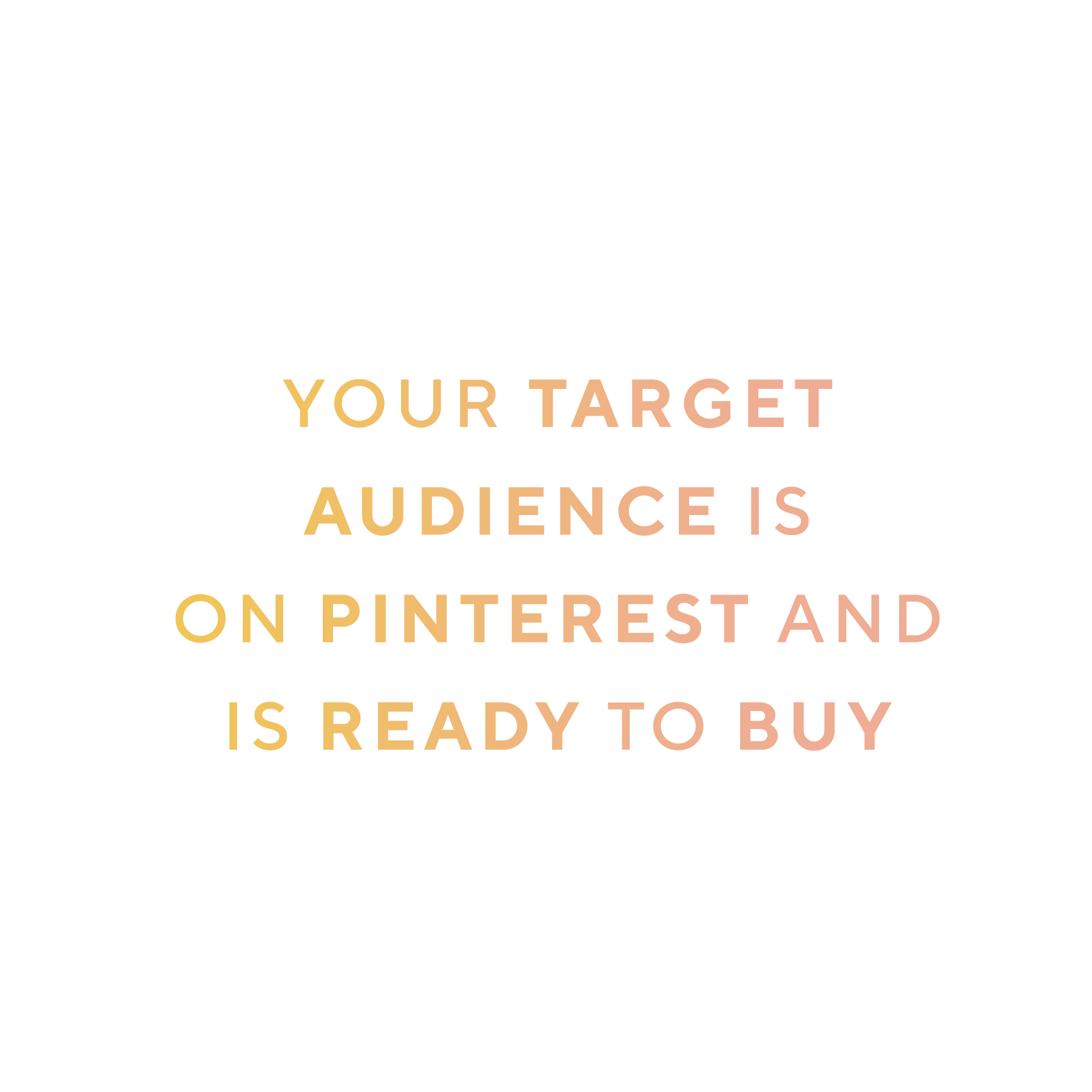 targetaudienceReadyToBuyonpinterest