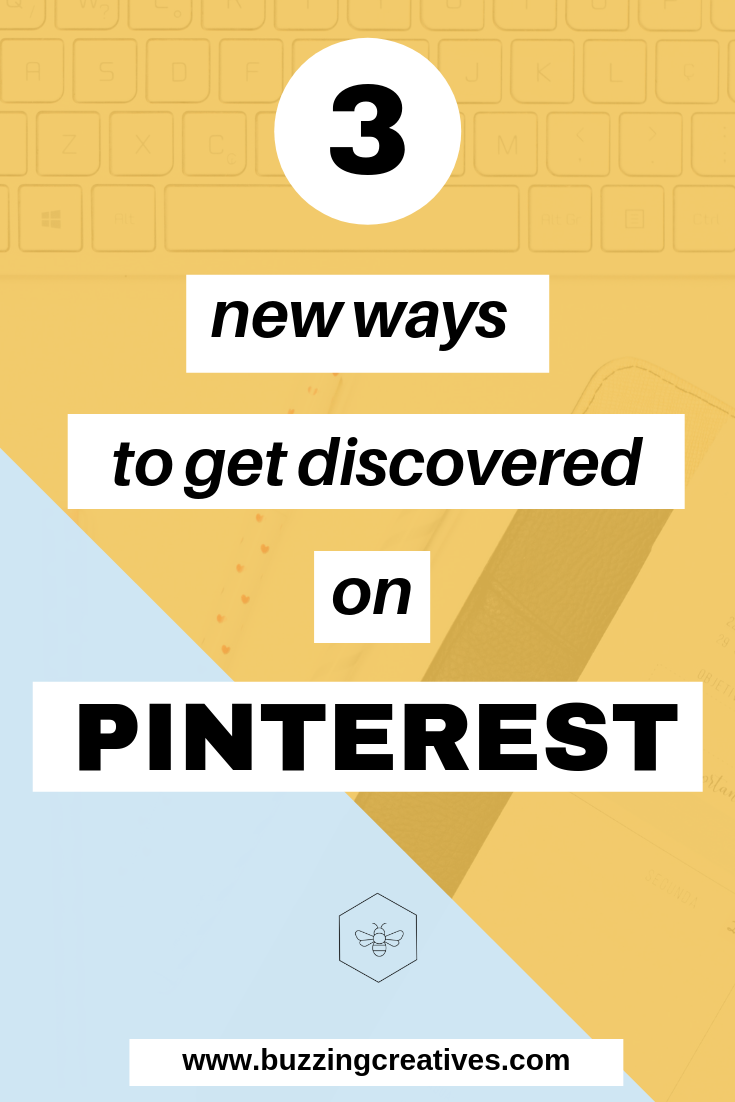 3 new ways to get discovered on Pinterest