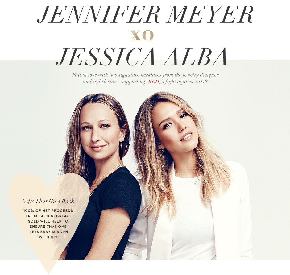 Jennifer Meyer and her collab, Jessica Alba, for RED
