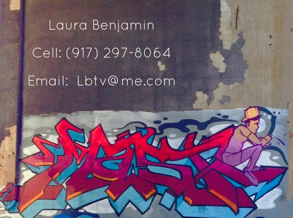 Laura Benjamin  917 297-8064  Lbtv@me.com