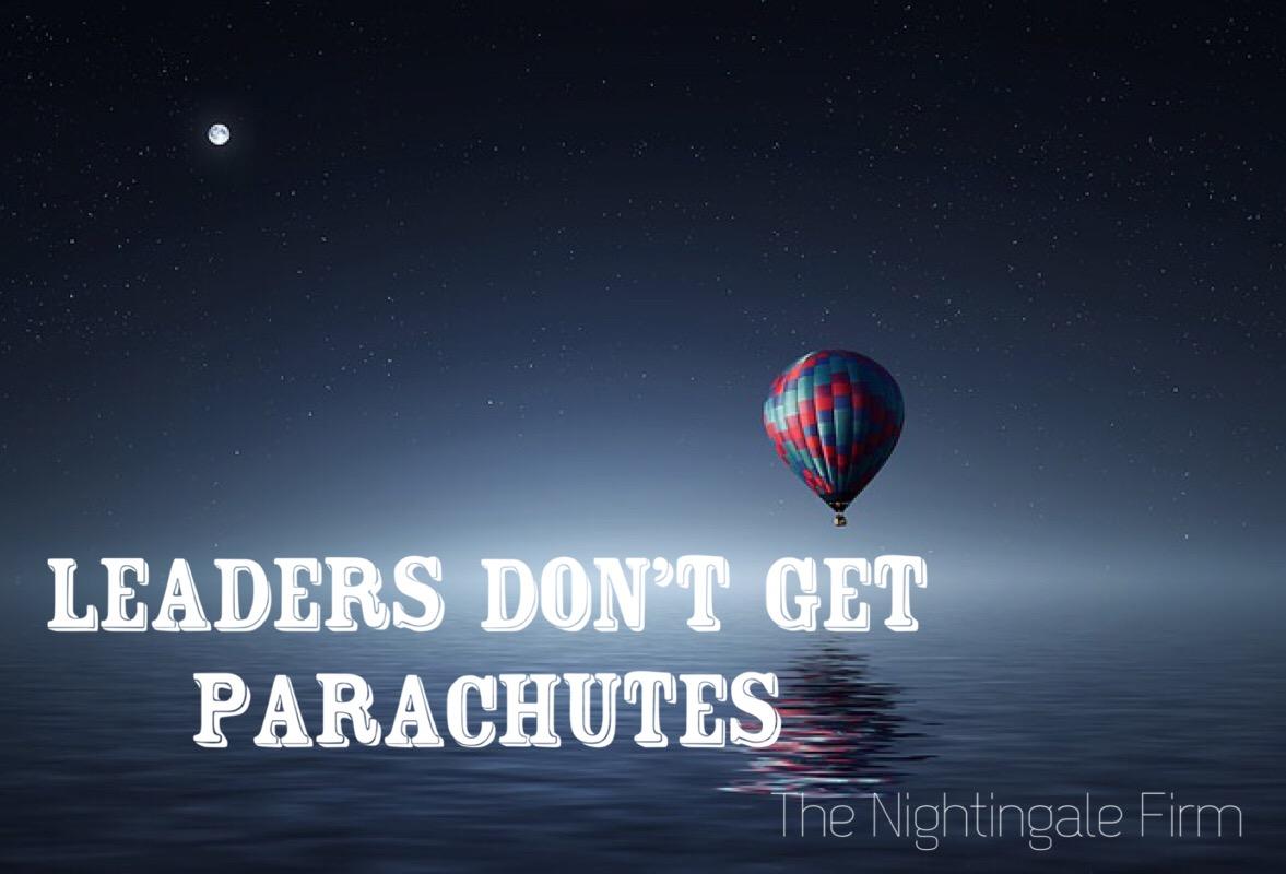 Leaders dont get parachutes.jpg
