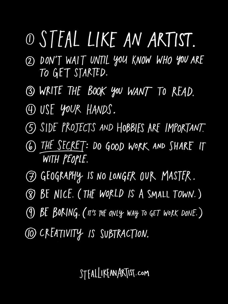 Austin Kleon;   Steal Like An Artist