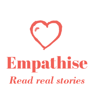 Empathise - Read real stories