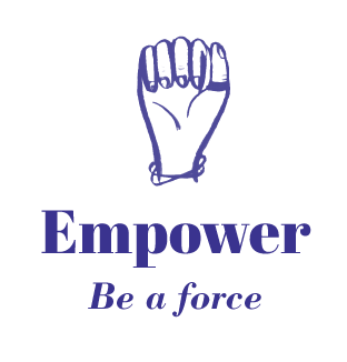 Empower - Be a force