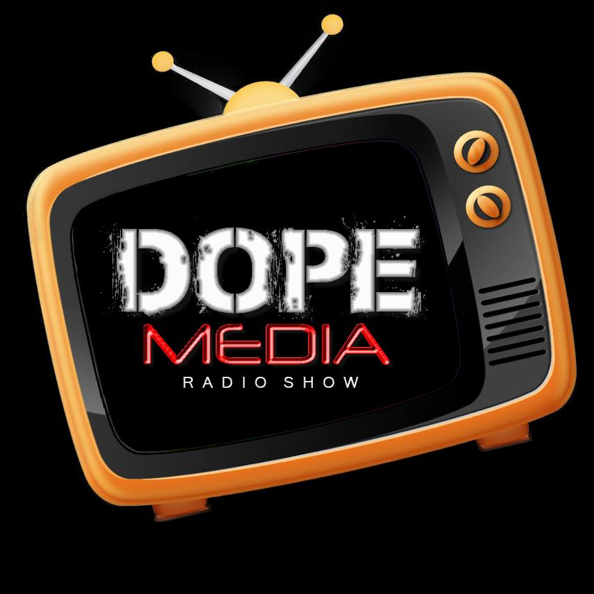 DOPE MEDIA POD CAST -