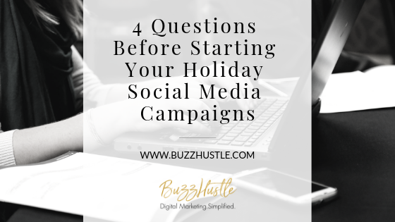 Holiday Social Media Campaigns - BLOG Featured Image - BuzzHustle Digital Marketing