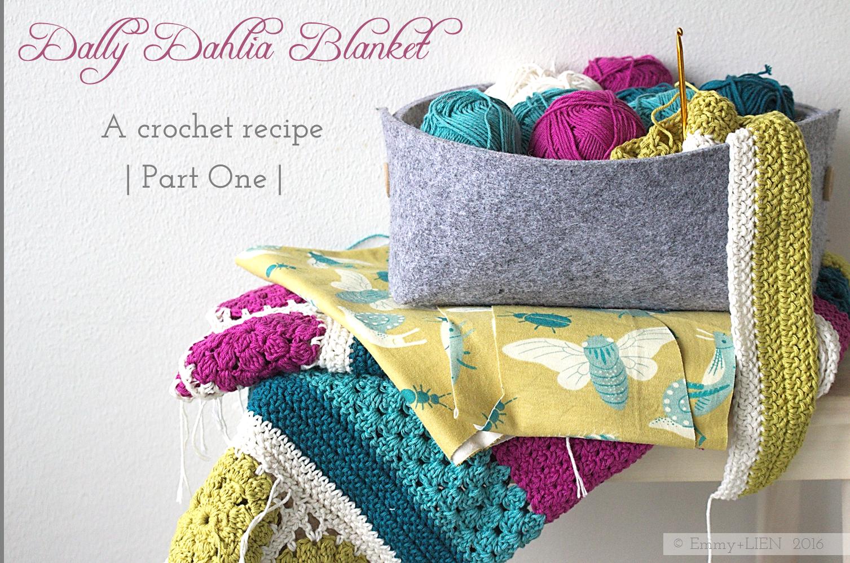 Dally Dahlia Blanket | A crochet recipe - Part One | Emmy + LIEN