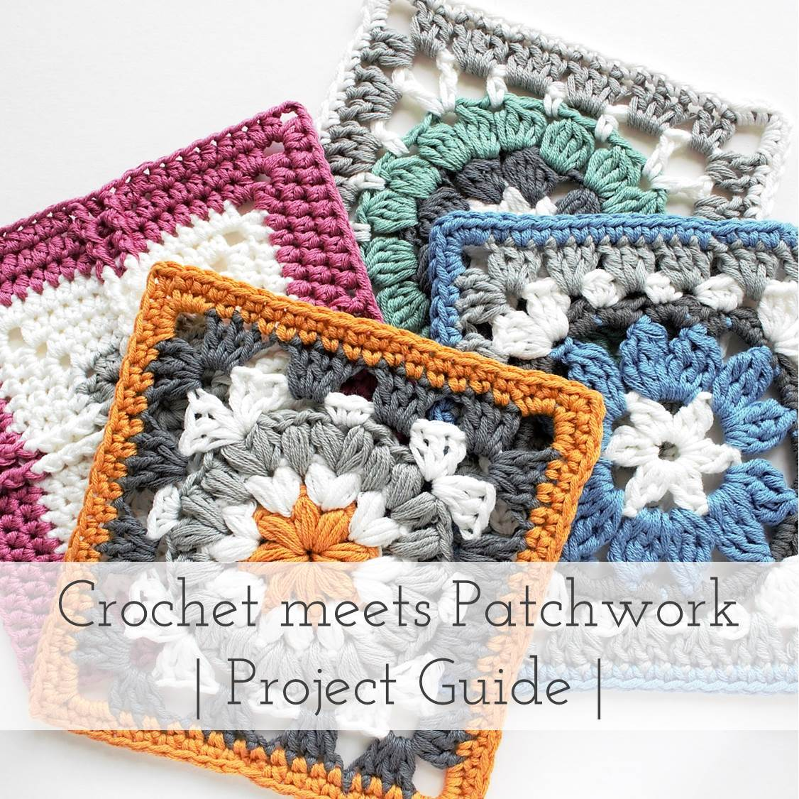 Crochet meets Patchwork Blanket | Project Guide