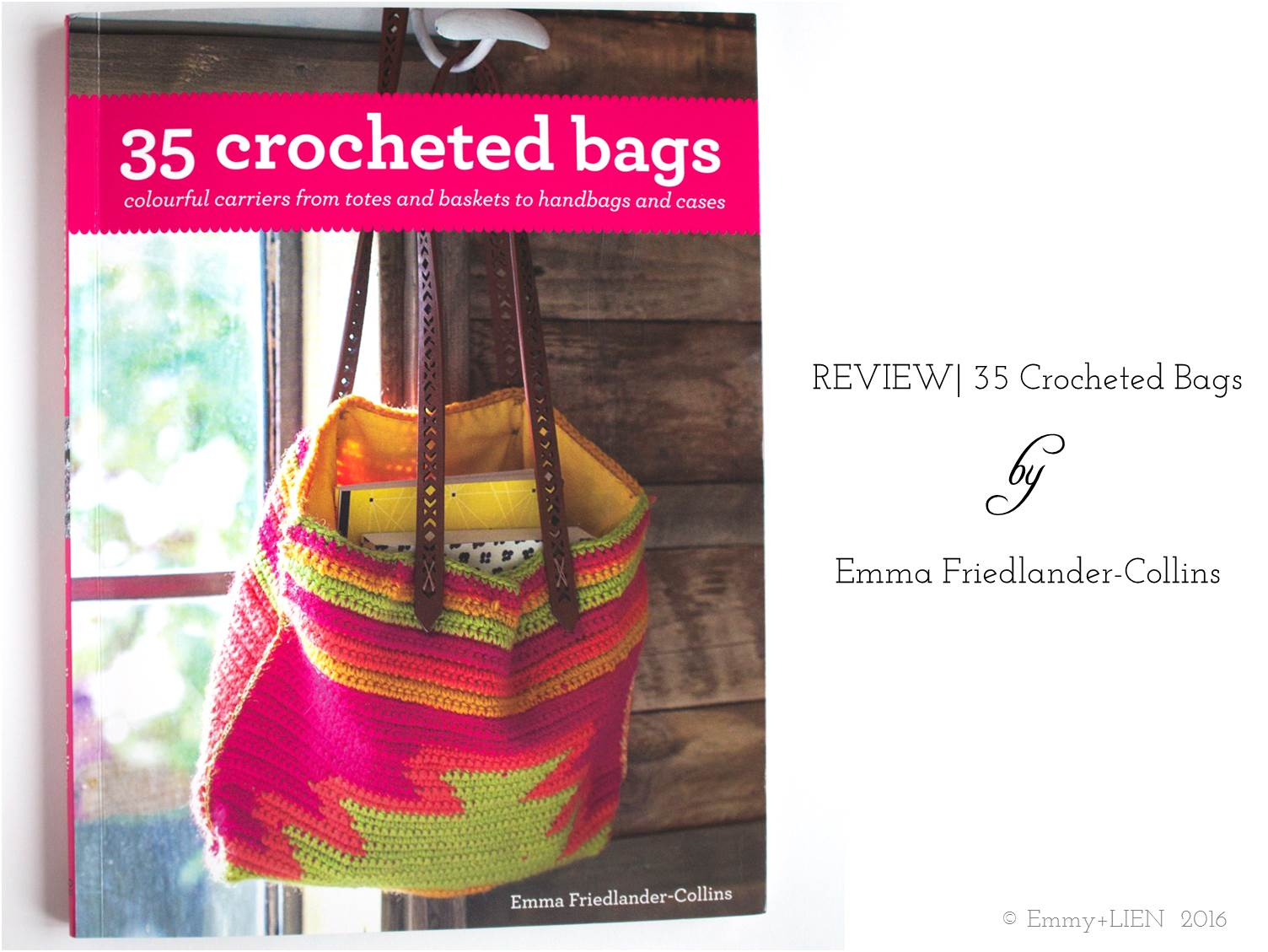 35 Crocheted Bags by Emma Friedlander-Collins | a review