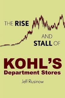 The Rise and Stall of Kohls Department Stores