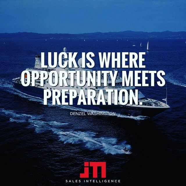 The will to win is meaningless without the will to prepare to win. The best actors, surgeons, salespeople and CEOs prepare and practice so that they perform their very best. Be intentional about your preparation.