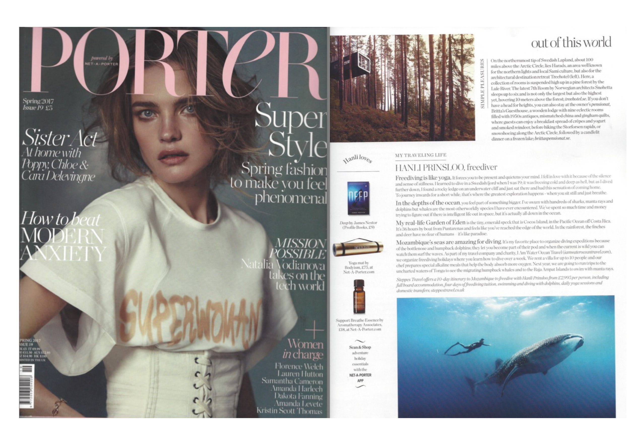 Porter Magazine  Spring 2017  'In the depths of the ocean you feel part of something bigger. I have swum with hundreds of sharks, manta rays and dolphins but whales are the most otherworldly species I have ever encountered. We have spent so much time and money trying to figure out if there is intelligent life out in space, but it is actually all down in the ocean.'