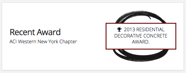 Recent Award: ACI Western New York Chapter 2013 Residential Decorative Concrete Award