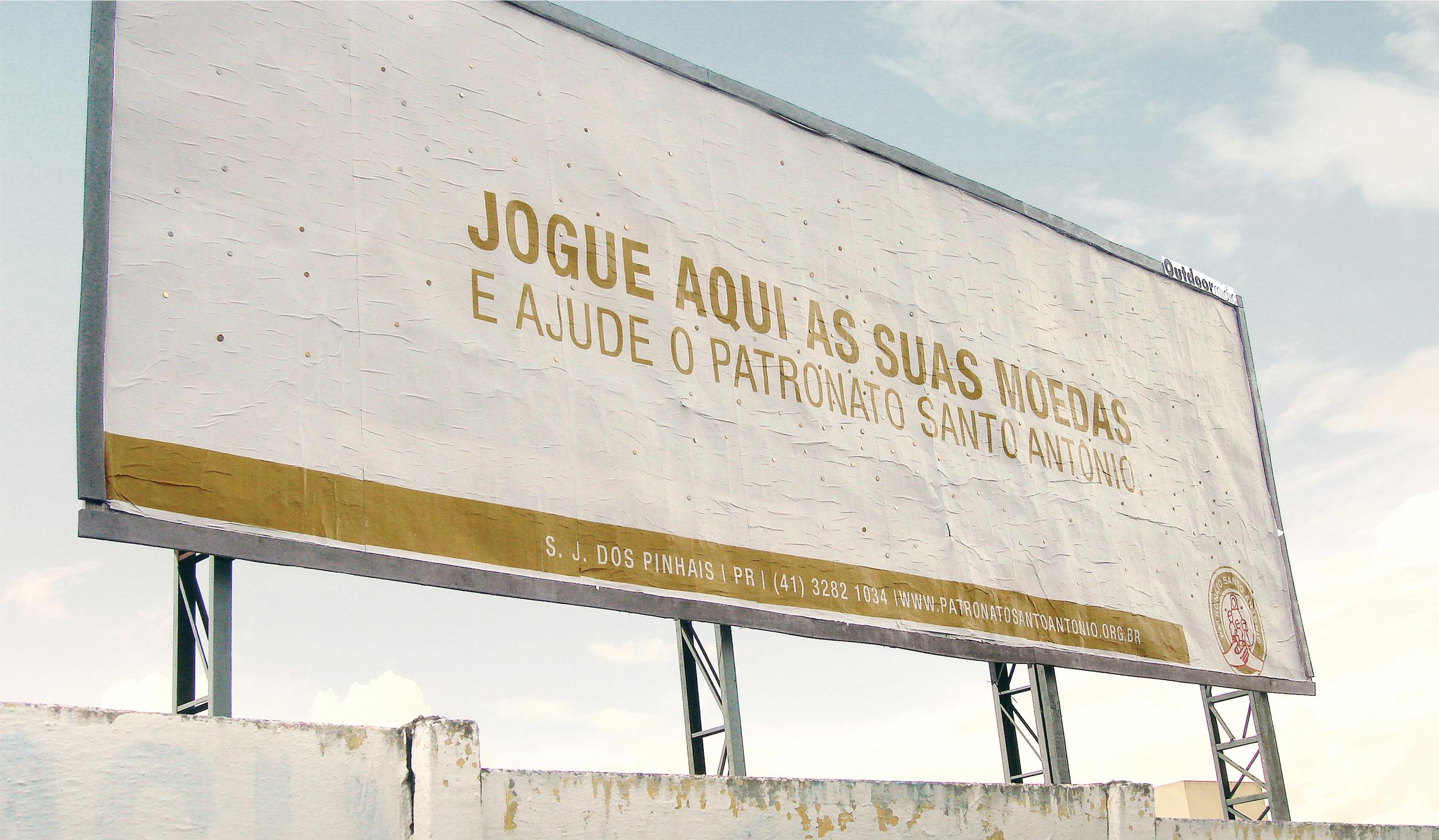 Throw your coins here and help Patronato Santo Antônio.