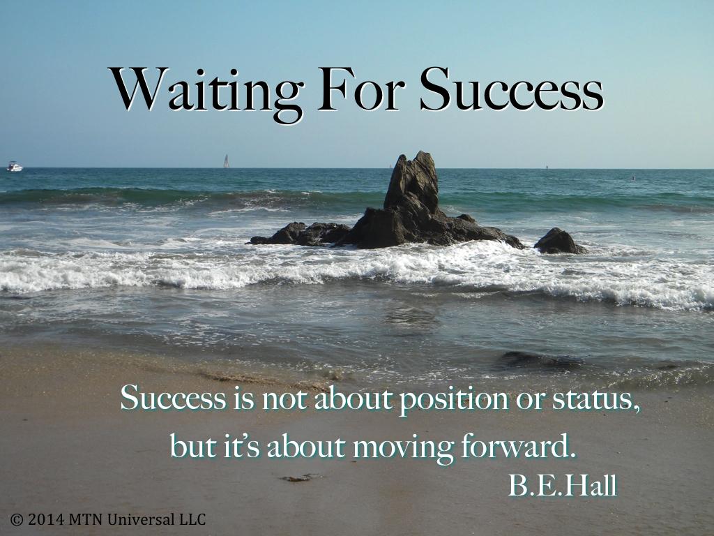 Waiting-For-Success.001.jpg