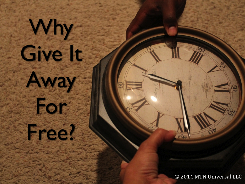 Why-Give-It-Away-For-Free.001.jpg
