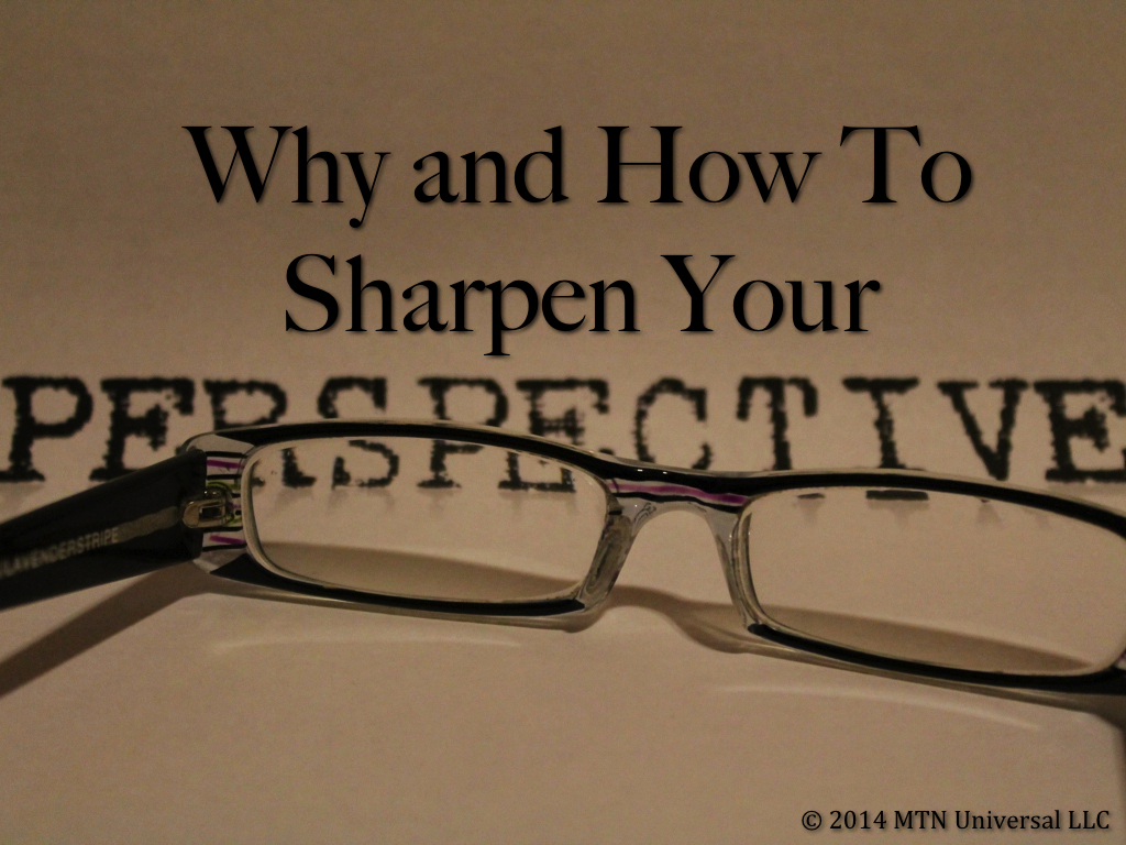 Why-and-How-to-Sharpen-Your-Perspective.001.jpg