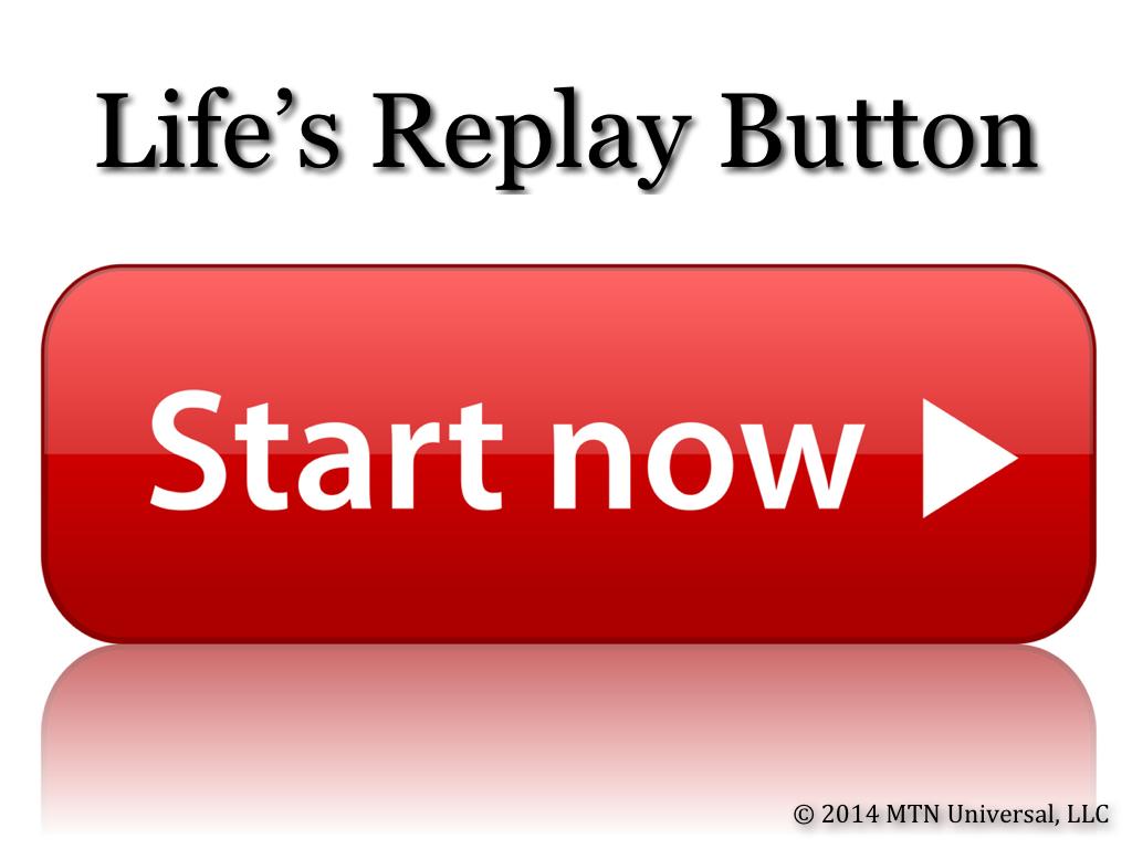 Lifes-Replay-Button.001.jpg