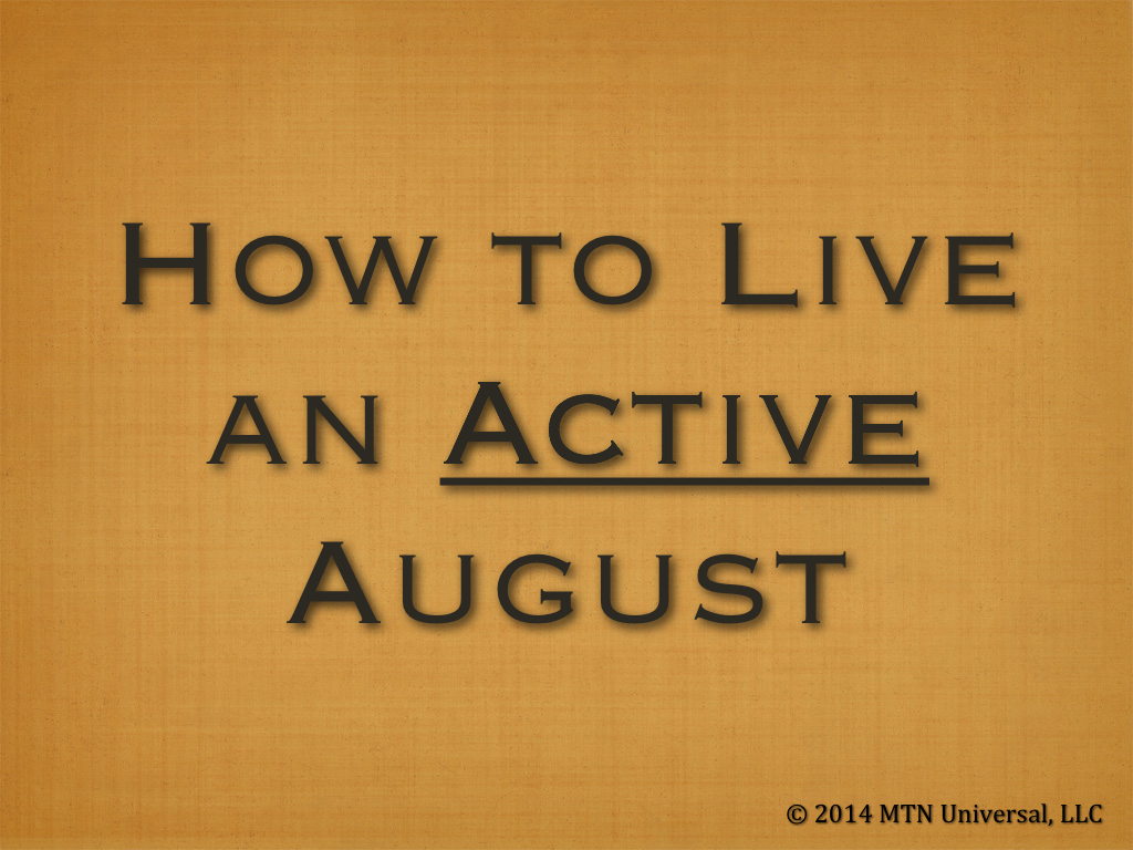 How-to-Live-an-Active-August.001.jpg