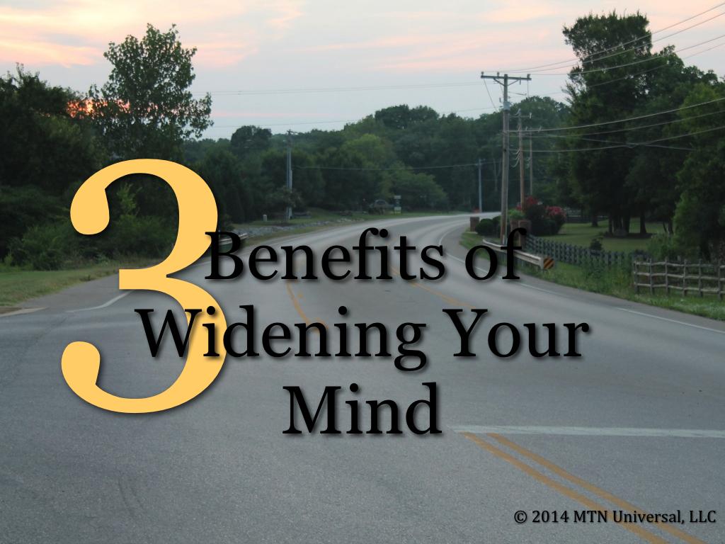 3-Benefits-of-Widening-Your-Mind.001.jpg