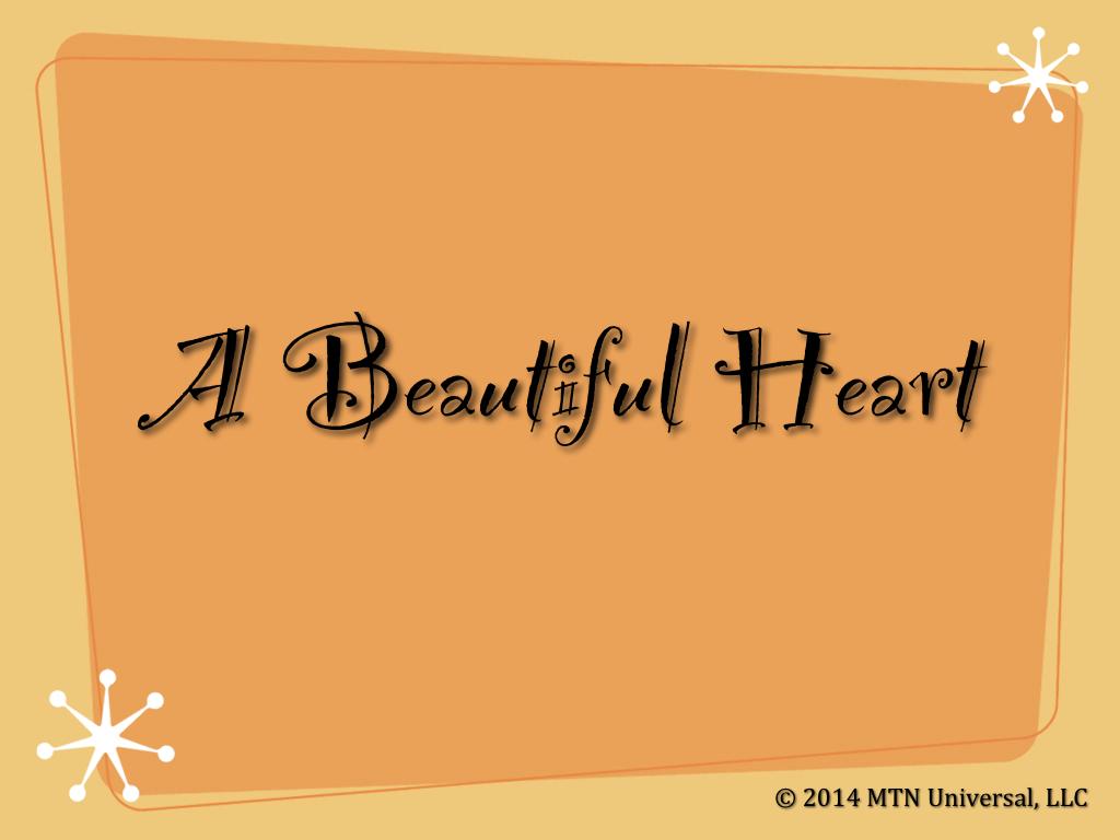 A-Beautiful-Heart.001.jpg