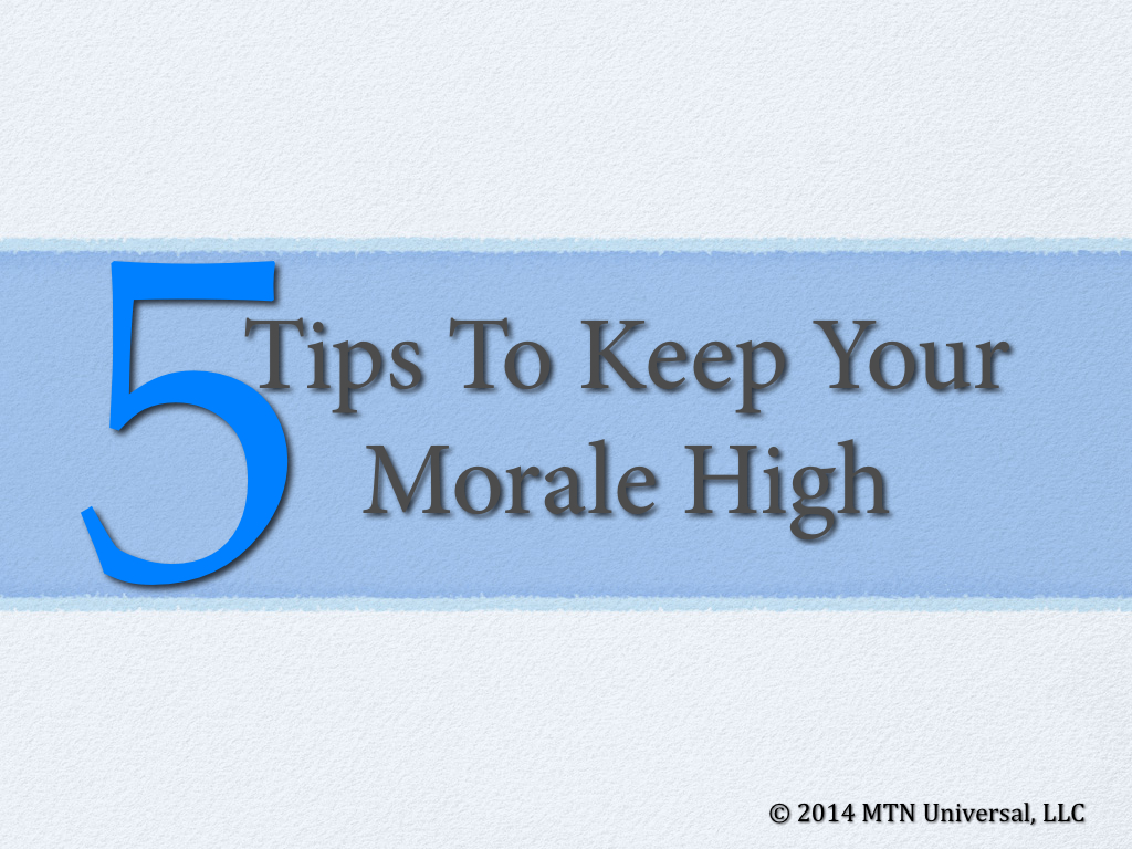 5-Tips-To-Keep-Your-Morale-High.001.jpg