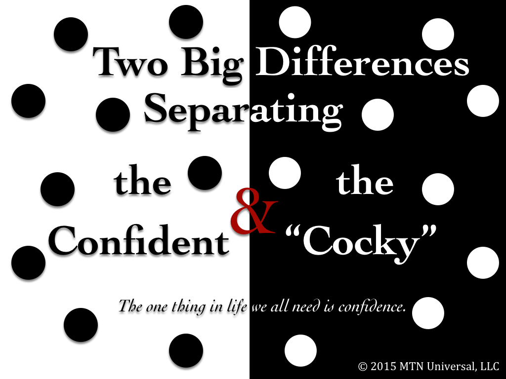 """Two-Big-Differences-Separating-the-Confident-and-the-""""Cocky"""".001.jpg"""